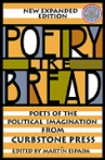 Poetry Like Bread: poetry of the political imagination