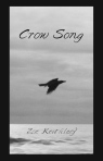 Crow Song, by Zoe Keithley