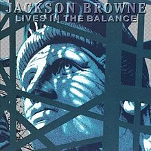 220px-jackson_browne_-_lives_in_the_balance