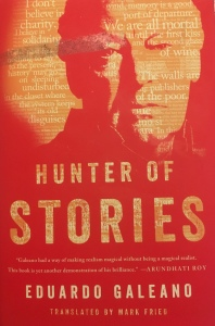 Galeano Hunter of Stories